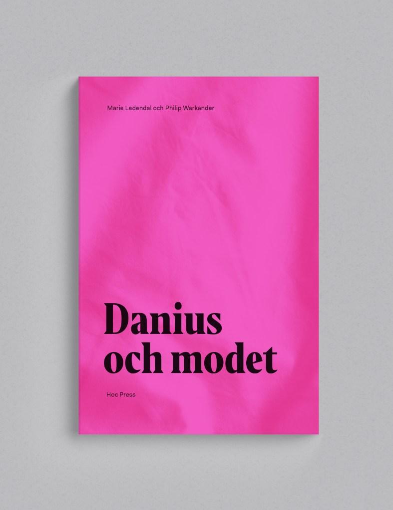Hoc Press, Ledendal, Warkander, Danius och modet, utgivning